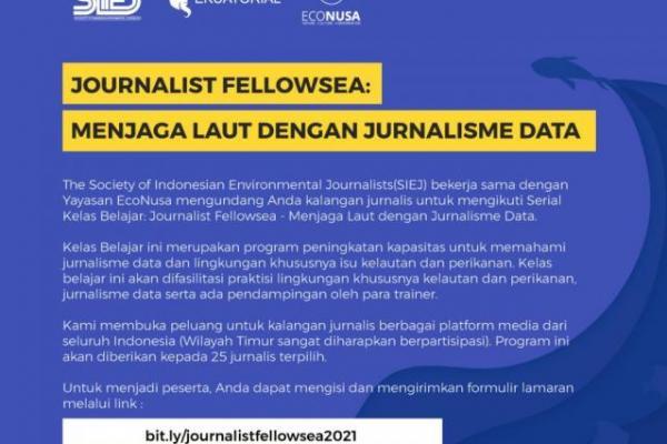 Journalist Fellowsea 2021 Menjaga Laut dengan Jurnalisme Data